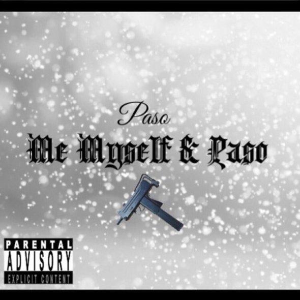 Paso - Me Myself & Paso