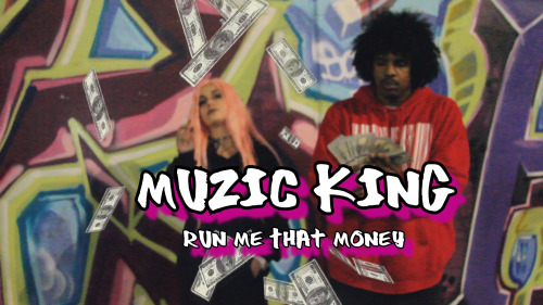muzic-king-run-me-that-money